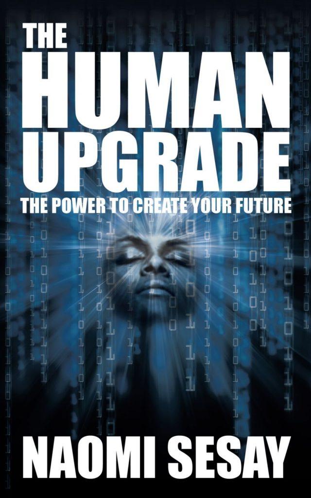 The Human Upgrade Book by Naomi Sesay